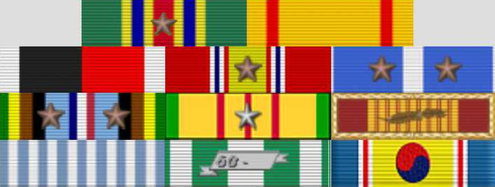 TOP ROW: Navy Meritorious Unit Commendation 1967-1968, China Service Medal 1945-1957,  SECOND ROW: Navy Occupation Service Medal 1945-1955, National Defense Service Medal 1950-1954 1961-1974, Korean Service Medal 1950-1954,  THIRD ROW: Armed Forces Expeditionary 1967-1968, Vietnam Service Medal 1965-1973, Republic of Vietnam  Gallantry Cross Unit Citation 1961 to 1974,  FOURTH ROW: United Nations Service Medal (Korea) 1950-1954, Republic of Vietnam Campaign Medal 1965-1973, Republic of Korea War Service Medal 1950-1954
